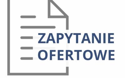 Zapytanie ofertowe nr ZAN.VII/7062/32/2020